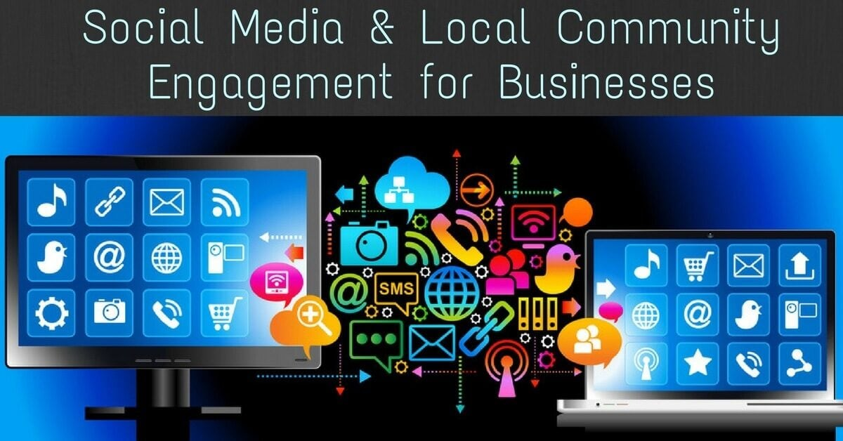Social Media & Local Community Engagement for Businesses